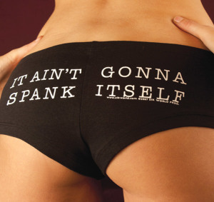 6097Z-IT-AINT-GONNA-SPANK-ITSELF-Hot-Short-SIK-WORLD
